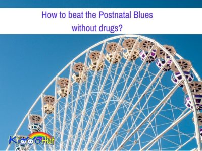 How to beat the Postnatal Blues without drugs_
