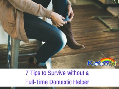 7 Tips to Survive without a Full-Time Domestic Helper