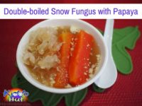 Double-boiled Snow Fungus with Papaya