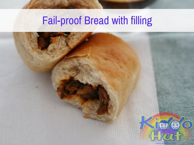 Fail-proof Bread with filling